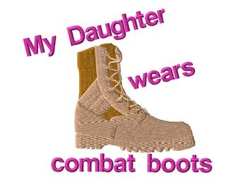 Machine Embroidery Design My Daughter Wears Combat Boots