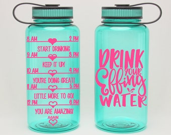 Drink Your Effing Water - funny intake gym bottle - Water Intake Tracker for - heart water chart - water bottle with time - 34 oz