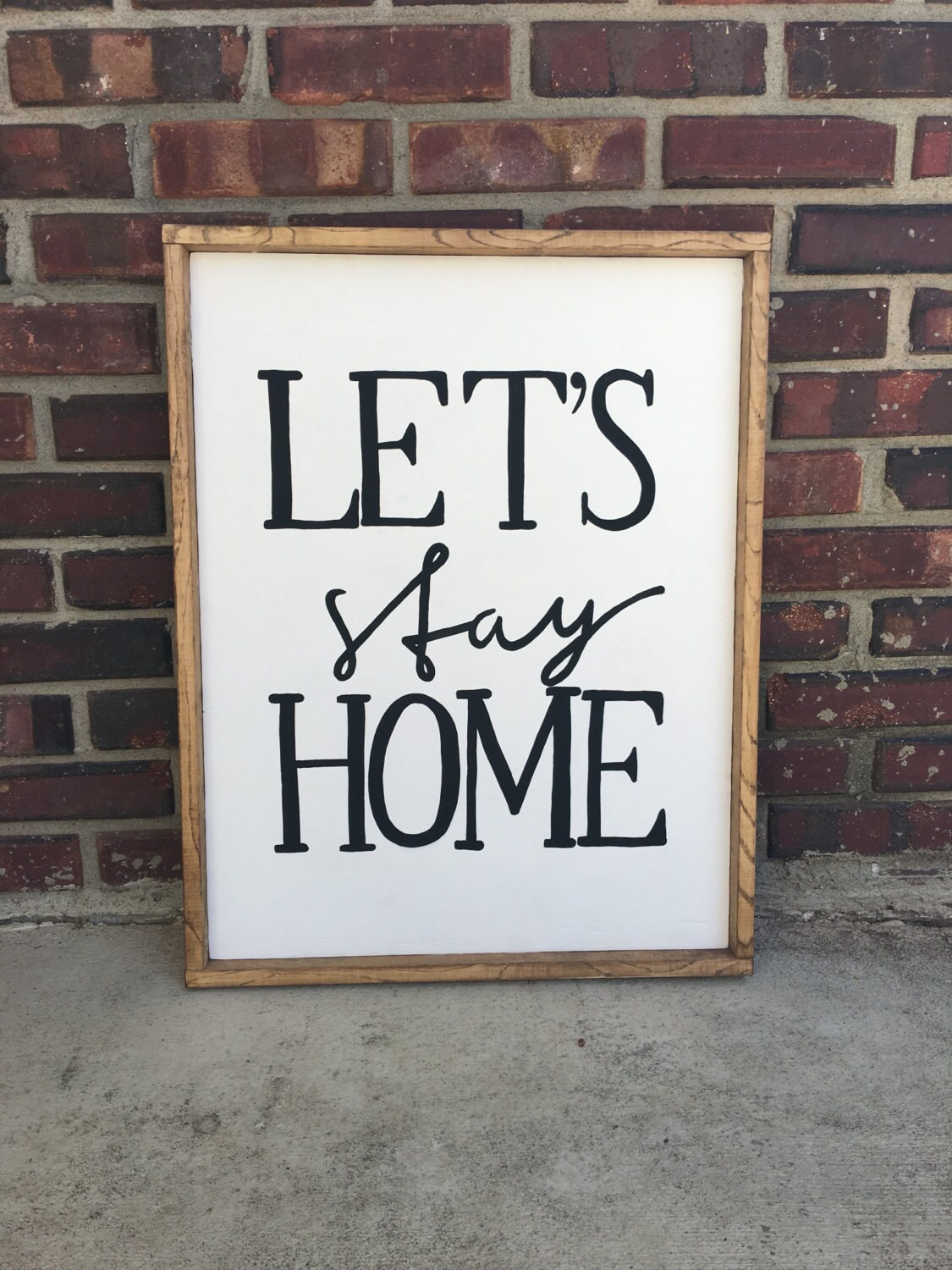 lets stay home lets stay home sign wooden framed sign hand lettered sign hand lettered quote farmhouse decor black and white