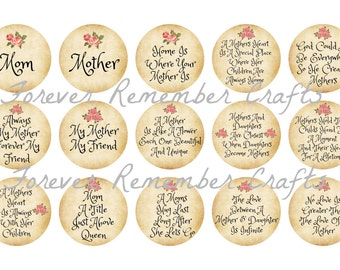 INSTANT DOWNLOAD Mom And Mothers Quotes & Sayings  1 Inch Bottle Cap Image Sheets *Digital Image* 4x6 Sheet With 15 Images