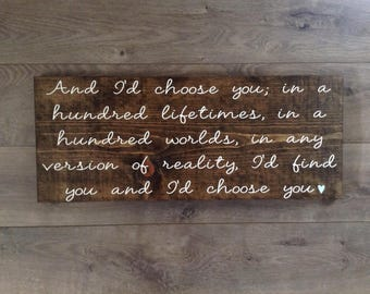 wooden signs with quotes|I'd choose you wood sign|rustic wedding signs|wooden wall plaque with sayings|wood wall signs|anniversary gift idea