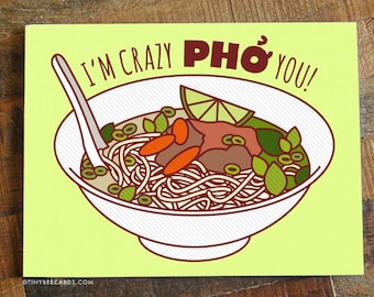 "Funny Anniversary or Love Card ""Crazy Pho You"" - Pho Soup Greeting Card, I Love You Card, Foodie card, Birthday Card, Nerdy Pun Card"