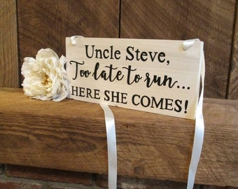 Here comes the bride sign, uncle ring bearer sign, rustic wedding sign, wood wedding sign, wedding ceremony sign, ring bearer, wedding sign