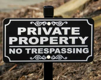 PRIVATE PROPERTY No Trespassing Lawn Sign - Free Shipping