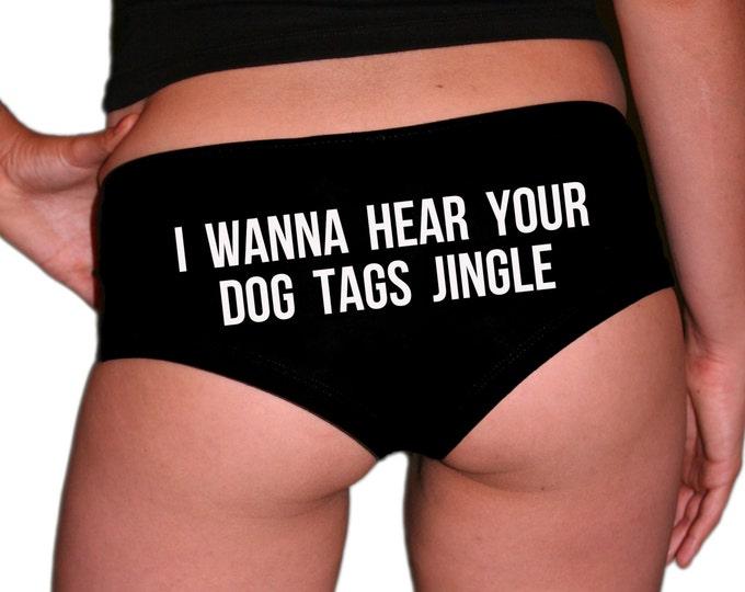 I Wanna Hear Your Dog Tags Jingle