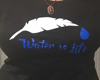 Water is Life, No DAPL,