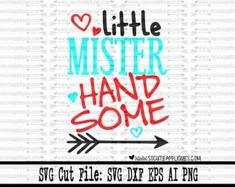 Little Mister Handsome svg, Valentines Day SVG, Valentine cut file, socuteappliques, boys valentine svg, new baby svg, Mr Handsome svg