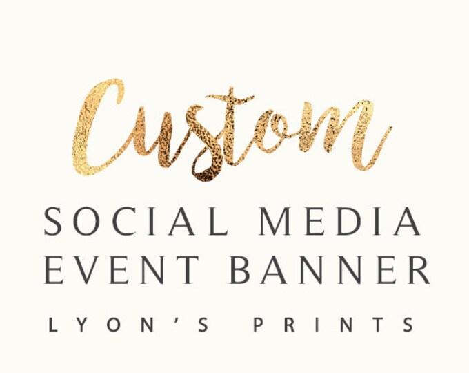 Custom social media event banner design, Facebook banner