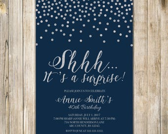 Navy Blue Surprise 40th Birthday Party Invitation, Shhh It's A Surprise, Digital Silver Confetti Birthday Invite, Woman Man Fabulous Any Age