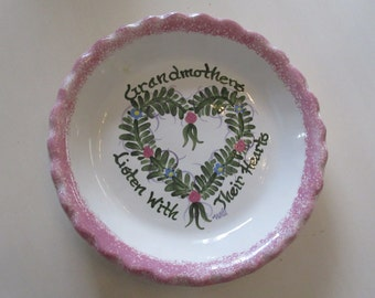 GRANDMOTHER'S LISTEN with THEIR Hearts Pie Plate