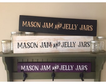 Mason Jam and Jelly Jars sign