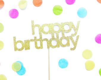 Happy Birthday Cake Topper - Gold Glitter First Birthday