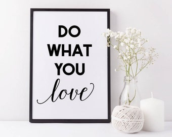 "Typographic Art ""Do What You Love"" Wall Art Inspirational Quote Print Typographic Print Scandinavian Design Art Love Wall Art Printable Art"