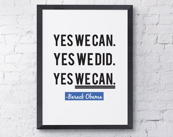 """Typography """"Yes We Can. Yes We Did. Yes We Can."""" Democrat Motivational Inspirational Barack Obama Farewell Speech Quote Print"""