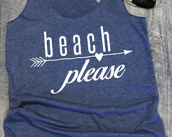 beach please tank. beach please shirt. graphic tees for women. beach coverup. summer tank top. arrow shirt. beach life. beach tank. tank top