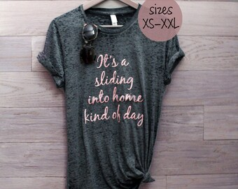 baseball mom shirts, its a sliding into home kind of day, baseball mom tshirt, mother of boys, mother of boys shirt, highschool baseball