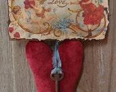 1/2 PRICE**Primitive Heart Valentines day Valentine Make do Door hanger