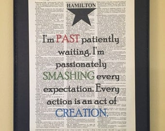 I'm past patiently waiting...- Hamilton Musical; Dictionary Print; Page Art;