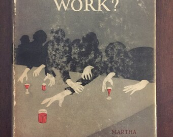 Does Prohibition Work?, extremely rare 1927 book