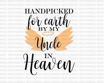 Hand Picked for Earth By Uncle in Heaven SVG Heat Transfer Silhouette Studio Designer Edition Cricut Expression Design Space Printable