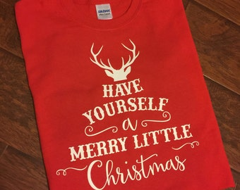 Merry Little Christmas Shirt - Adult Sizes