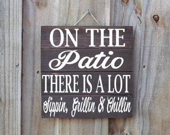 On The Patio, Back Porch Sign, Porch Sign, Patio Sign, Wood Sign, Porch Wall Decor, Wooden Porch Decor, Porch Wall Decor, Friendship Sign