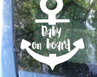 Baby on board Anchor Window Decal | Car Decal | New Baby | Baby Shower Gift | Baby on board Sticker | Anchor Decal | Nautical Decal | Safety