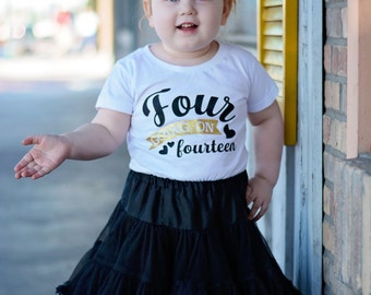 Four Going On Fourteen - 4 Birthday Shirt - Four Birthday Girl - 4th Birthday Shirt - Four Year Old - Birthday Gift- 4th Birthday Outfit