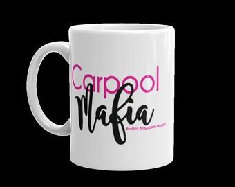 Carpool Mafia Mug - Mom Gift - Carpool Gift