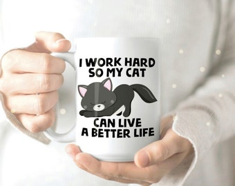 Coffee Cup Cat Gift - Funny Cat Mugs - Cute Cat Mug - Mugs for Cat Lovers - Cute Kitty Mug - Crazy Cat Lady Mug - Cat Mug Cute