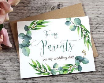 To My PARENTS on my Wedding Day Card, To My Mother Card, To My Father Card, Mother of the Bride Card, Father of the Bride, Greenery Wedding