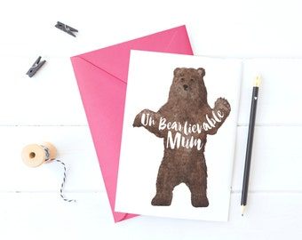 Un-Bear-lievable Mum Card
