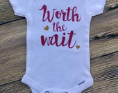 Worth the Wait Outfit Newborn Baby Girl Outfits Baby Shower Gift Unisex Baby Clothes Glitter Bodysuit Glitter Tees Custom Baby Outfit