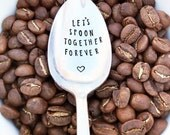 Let's Spoon Together Forever Spoon, Hand Stamped, Valentine's Day, Anniversary, Girlfriend, Boyfriend, Husband, Wife, Gift, Present, Coffee