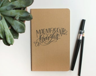 Hand-lettered Notebook - Black Calligraphy Journal - Kraft Brown Moleskine - Magnificent Thoughts