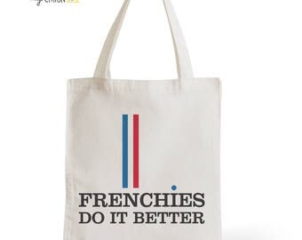 Bag Tote Bag Frenchies Do It Better, gift for her, gift for him, typography, statement, quote, France