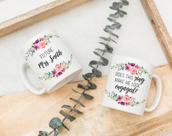 Engagement Gift Future Mrs Gift Future Mrs Mug Gift for Bride to Be Engagement Mug Personalized Gift Does This Ring Engaged Personalized Mug
