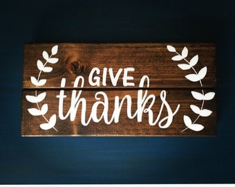 Give Thanks Wood Sign, Rustic Wood Sign, Hand Painted Wood Sign, Hand Made Wall Art, Holiday Gift, Fall Signs, Thanksgiving, Olive Branch