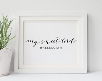 PRINTABLE Art My Sweet Lord Hallelujah Print, Beatles Gifts George Harrison Quote Wall Art Home Decor, Inspirational Calligraphy Poster 8x10