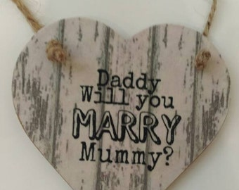Wedding proposal gift, Daddy will you marry mummy, will you marry me, Valentine's gift, gift for him, lovers, keepsake gift, rustic heart