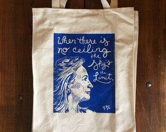 Hillary Clinton Tote Bag, Screenprinted Reusable Market Bag, Hillary Clinton Quote, Presidential Election DNC Speech, Blue on canvas