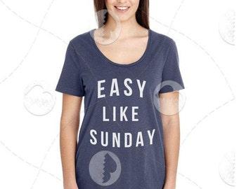 "Womens - Girls - Scoop Neck Premium Retail Fit ""Easy Like Sunday"" Fashion Tee"