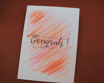 Congrats! Handwritten Card on Watercolors - Calligraphy - Modern Calligraphy - Graduation - Baby