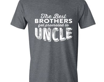 UNCLE GIFT only the best brothers get promoted to uncle t-shirt New uncle Best uncle ever tshirt Awesome uncle looks like GRAY Uncle