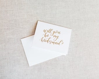 Will You Be My Bridesmaid - Calligraphy Foil Wedding Card