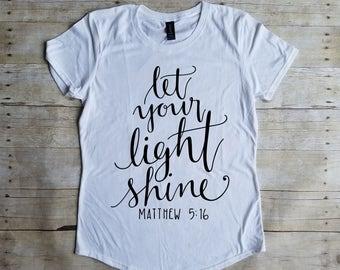 Let Your Light Shine Shirt, Cute Christian Shirt, Bible Verse Shirt