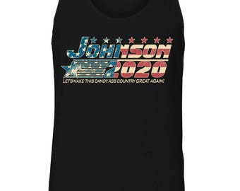 Men's Tank Top - Johnson 2020 - Let's make this candy ass country great again! - Presidentoal Election - USA - America - Dwayne Johnson