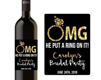 CUSTOM Bridal Party WINE LABEL He Put A Ring On It! Bridal Party Gifts, Favors, Personalized, Gold