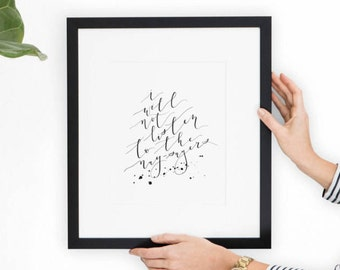 I Will Not Listen To the Nay-Sayers - Calligraphy Print