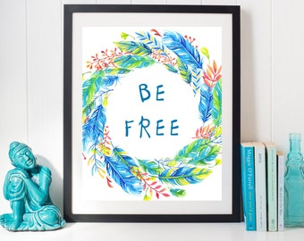 Be Free floral wreath- wall decor home decor Instant Download